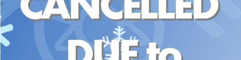 Services Cancelled Due To Weather
