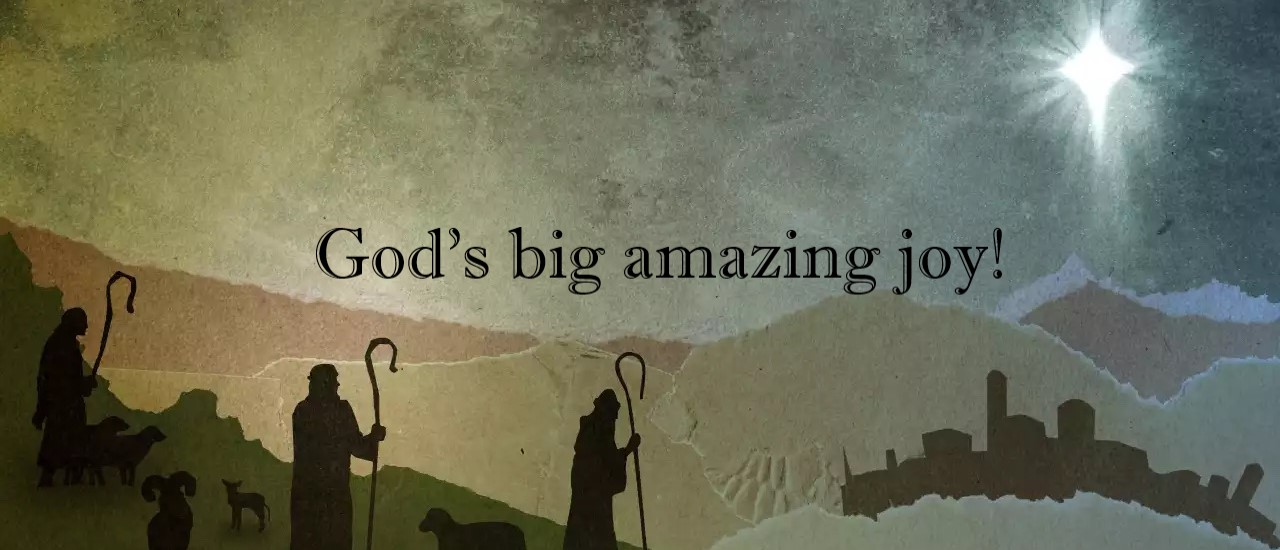 God's Big Amazing Joy