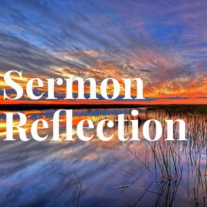 Sermon Reflection